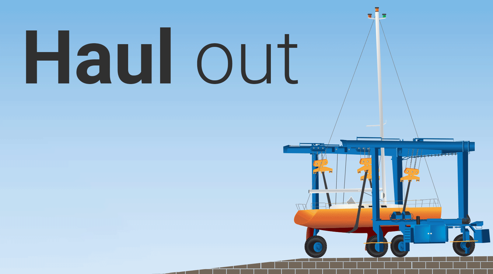 Haul out